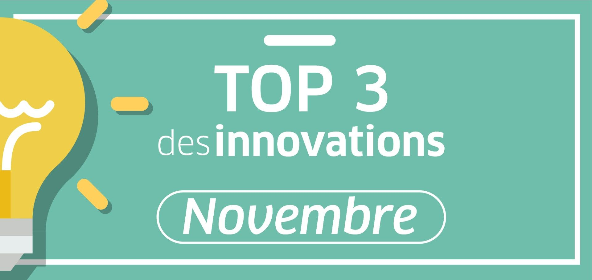 top 3 innovations Novembre
